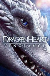 Nonton Dragonheart: Vengeance