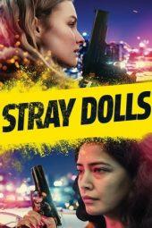 Cinemaindo21 Stray Dolls